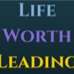 Life Worth Leading