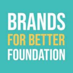 Brands for Better Foundation